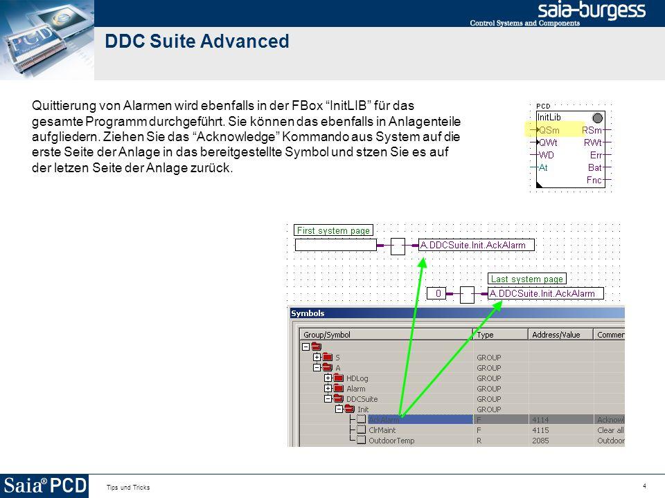 4 Tips und Tricks DDC Suite Advanced Quittierung von Alarmen wird ebenfalls in der FBox InitLIB für das gesamte Programm durchgeführt. Sie können das