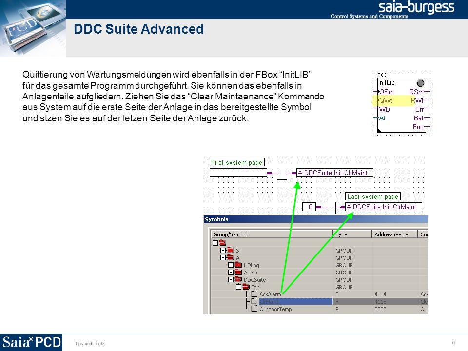 5 Tips und Tricks DDC Suite Advanced Quittierung von Wartungsmeldungen wird ebenfalls in der FBox InitLIB für das gesamte Programm durchgeführt.