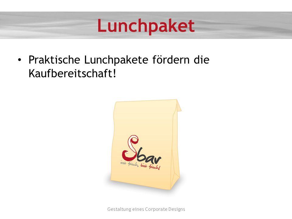 Lunchpaket Praktische Lunchpakete fördern die Kaufbereitschaft! Gestaltung eines Corporate Designs