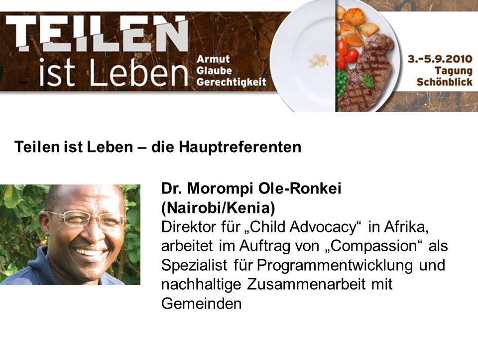 Teilen ist Leben – die Hauptreferenten Dr. Morompi Ole-Ronkei (Nairobi/Kenia) Direktor für Child Advocacy in Afrika, arbeitet im Auftrag von Compassio