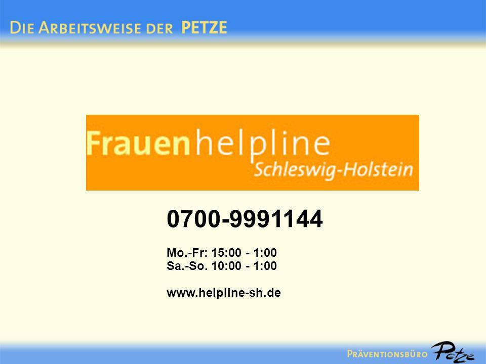 0700-9991144 Mo.-Fr: 15:00 - 1:00 Sa.-So. 10:00 - 1:00 www.helpline-sh.de