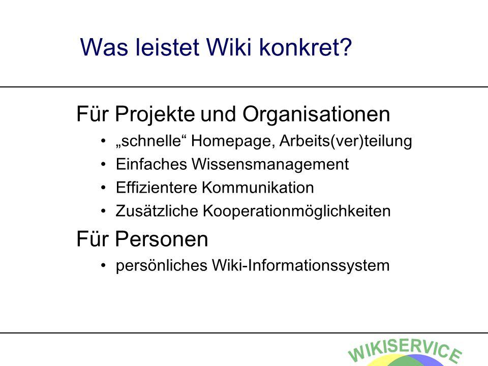 Was leistet Wiki konkret.