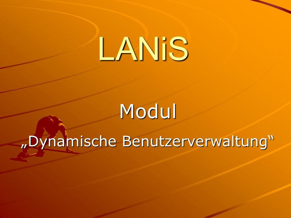 LANiS Modul Dynamische Benutzerverwaltung