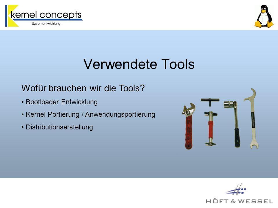 Verwendete Tools Wofür brauchen wir die Tools.