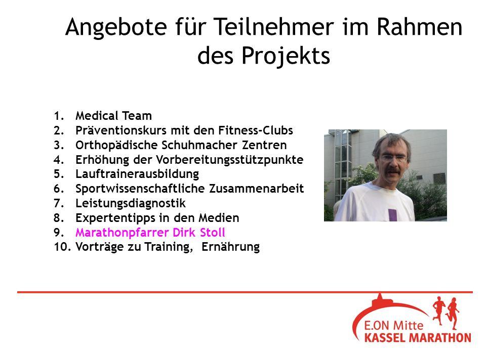 1. Medical Team 2. Präventionskurs mit den Fitness-Clubs 3.