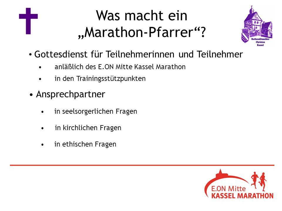 in seelsorgerlichen Fragen Was macht ein Marathon-Pfarrer.