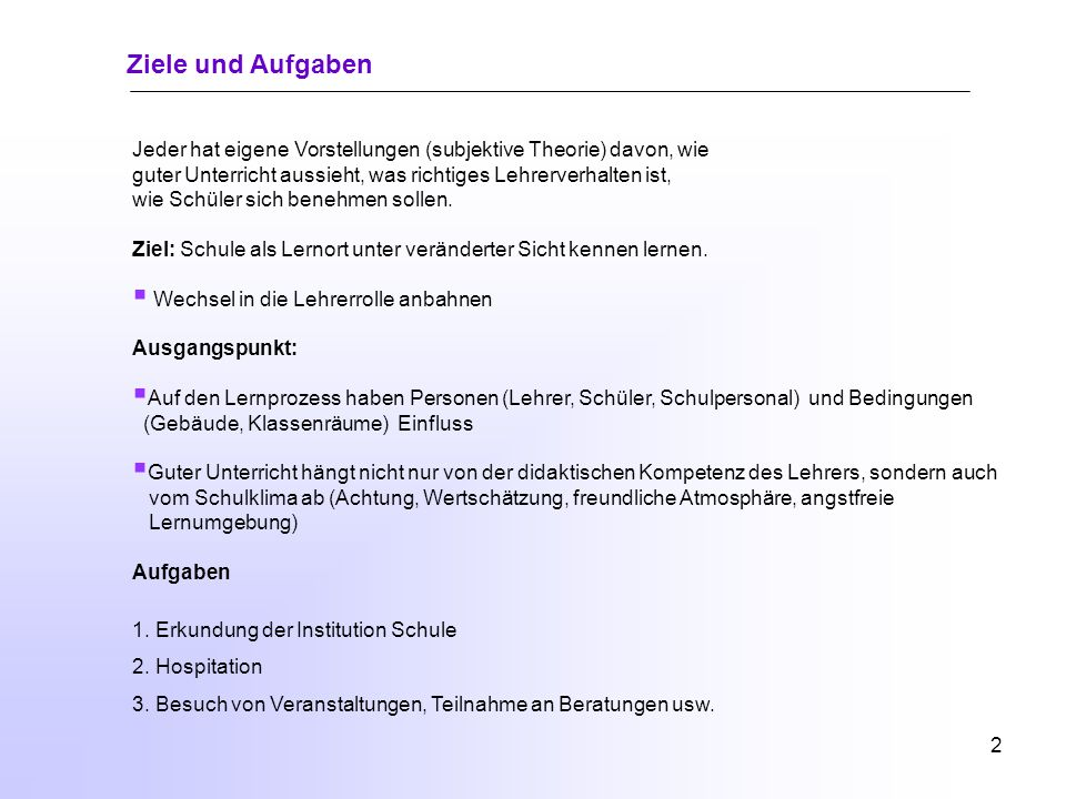 1 Schwerpunkte: 1.Hinweise zum Orientierungspraktikum Ziele und Aufgaben Praktikumsvorbereitung 2.Beobachten im Praktikum Arten der Beobachtung Beobac