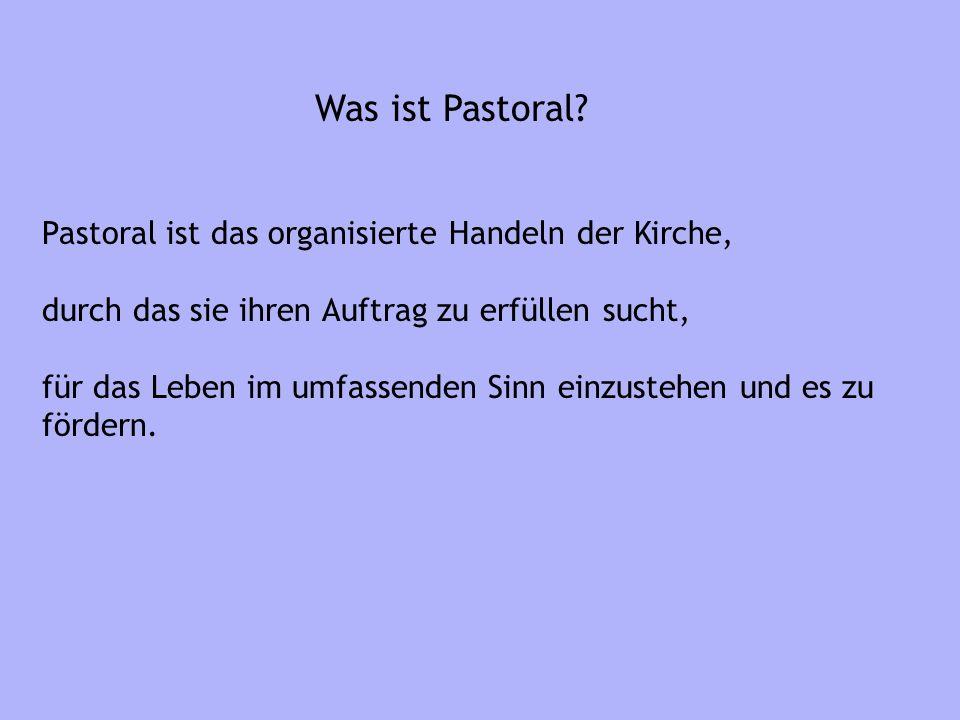 Was ist Pastoral.
