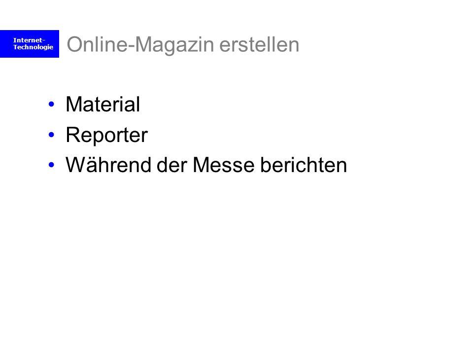Internet- Technologie Online-Magazin erstellen Material Reporter Während der Messe berichten