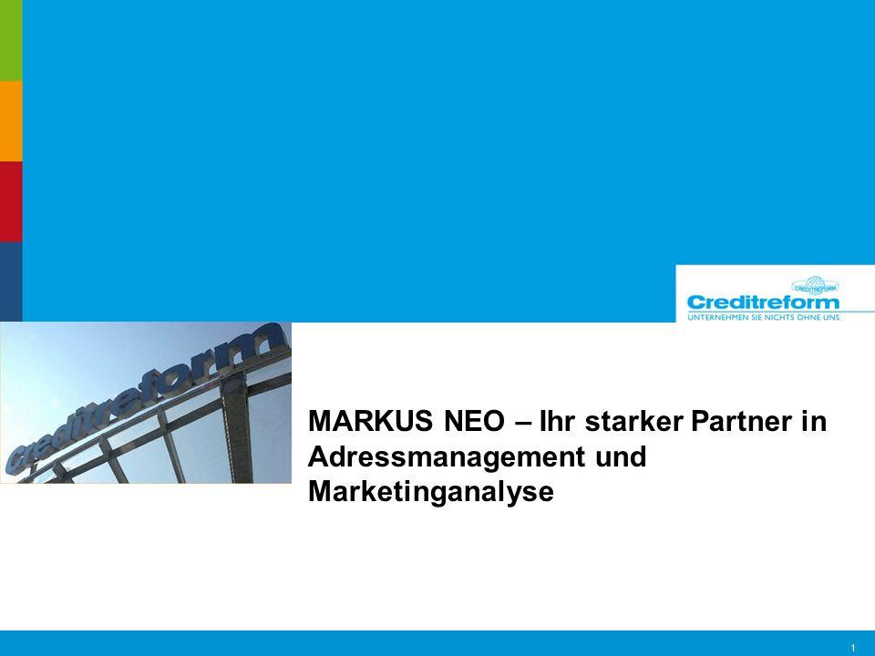 Marketing Services 2 MARKUS NEO eine neue Datenbank-Ära beginnt.