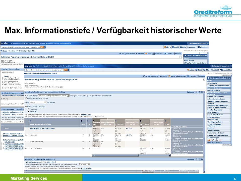 Marketing Services 7 Umfangreichste Verflechtungsdatenbank über deutsche Unternehmen