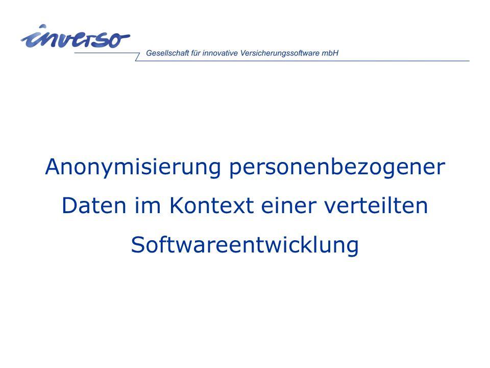 Anonymisierung personenbezogener Daten im Kontext einer verteilten Softwareentwicklung