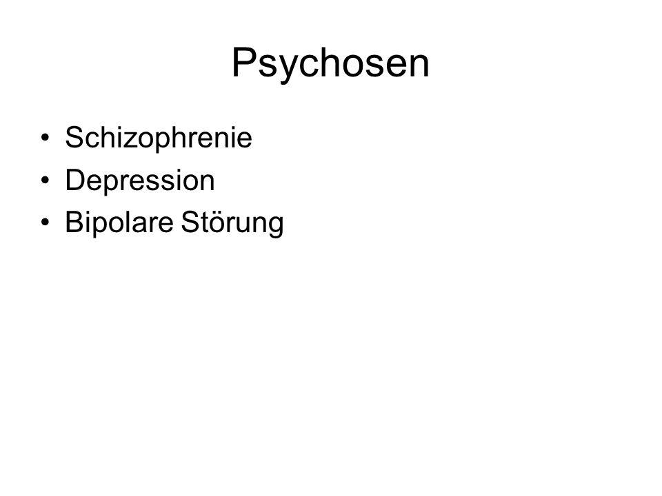Psychosen Schizophrenie Depression Bipolare Störung
