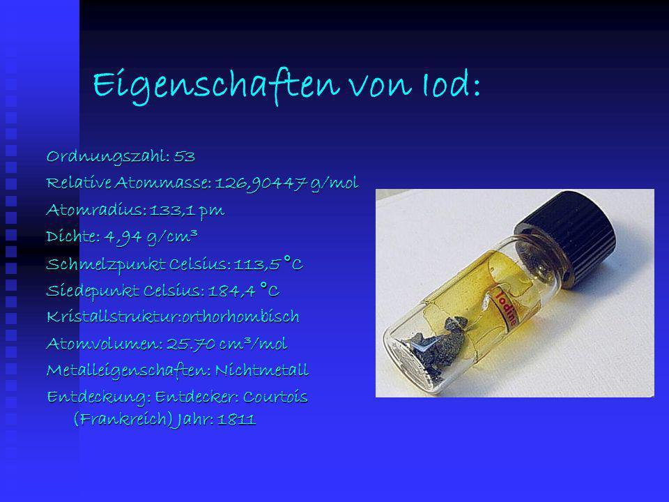 Eigenschaften von Brom: Ordnungszahl : 35 Relative Atommasse: 79,904 g/mol Atomradius: 114,5 pm Dichte: 3,14 g/cm 3 Schmelzpunkt Celsius: -7,3 °C Sied
