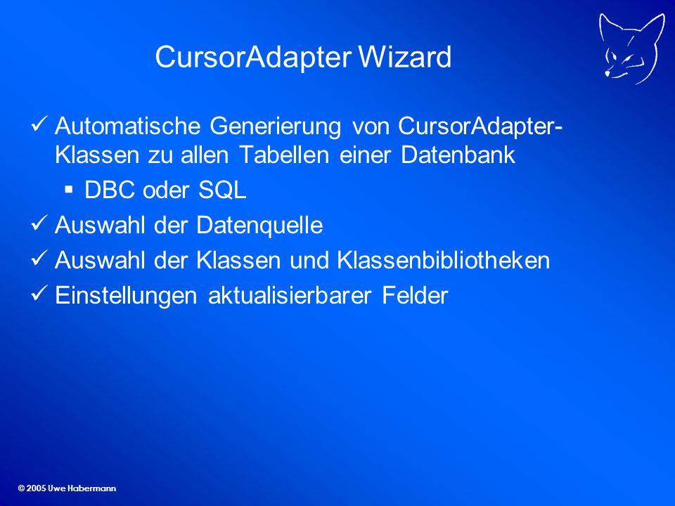 © 2005 Uwe Habermann Datenbankreparatur Basierend auf GenDBC Tabellen-Header reparieren Defekte Datensätze löschen DBC austauschen