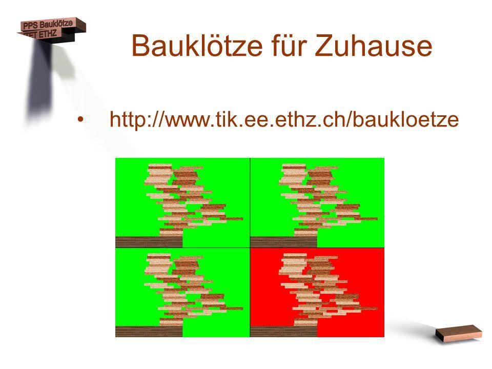 Bauklötze für Zuhause http://www.tik.ee.ethz.ch/baukloetze