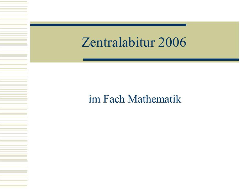 Zentralabitur 2006 im Fach Mathematik