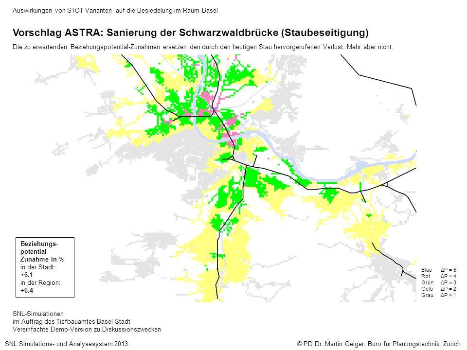 Vorschlag ASTRA: Sanierung der Schwarzwaldbrücke (Staubeseitigung) Die zu erwartenden Beziehungspotential-Zunahmen ersetzen den durch den heutigen Stau hervorgerufenen Verlust.