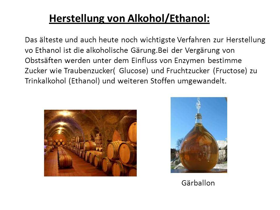 Das älteste und auch heute noch wichtigste Verfahren zur Herstellung vo Ethanol ist die alkoholische Gärung.Bei der Vergärung von Obstsäften werden un