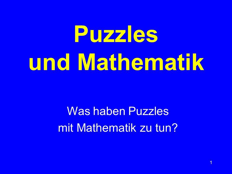 1 Puzzles und Mathematik Was haben Puzzles mit Mathematik zu tun?
