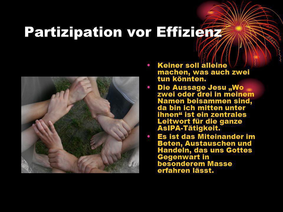Freude durch gemeinsames Handeln Die Freude an AsIPA entsteht im gemeinsamen Handeln.