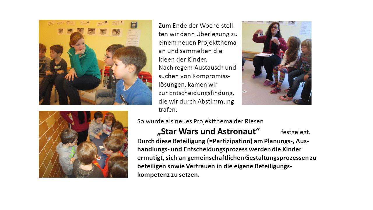 So wurde als neues Projektthema der Riesen Star Wars und Astronaut festgelegt.