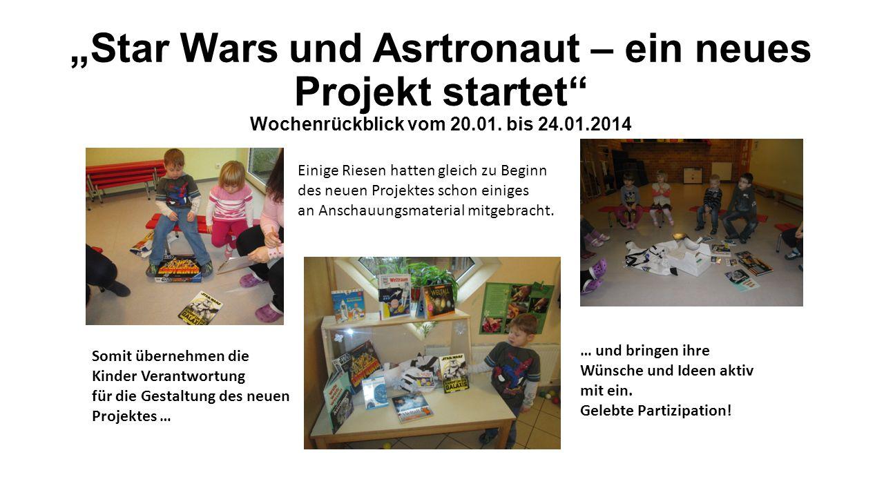Star Wars und Asrtronaut – ein neues Projekt startet Wochenrückblick vom 20.01. bis 24.01.2014 Einige Riesen hatten gleich zu Beginn des neuen Projekt
