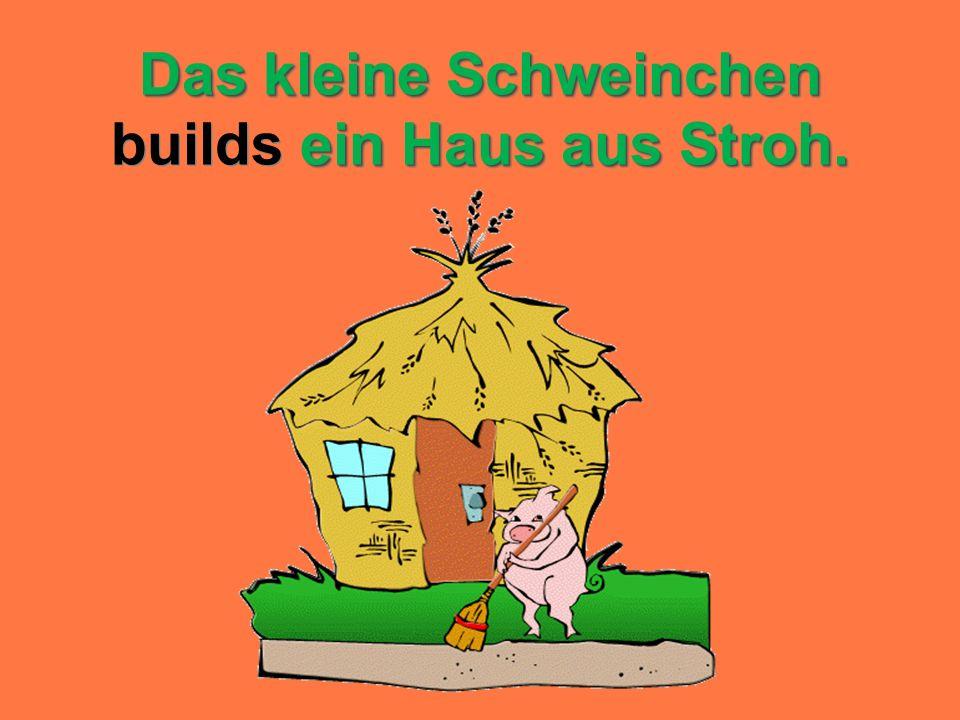 Das kleine Schweinchen ein Haus aus Stroh. Das kleine Schweinchen builds ein Haus aus Stroh.