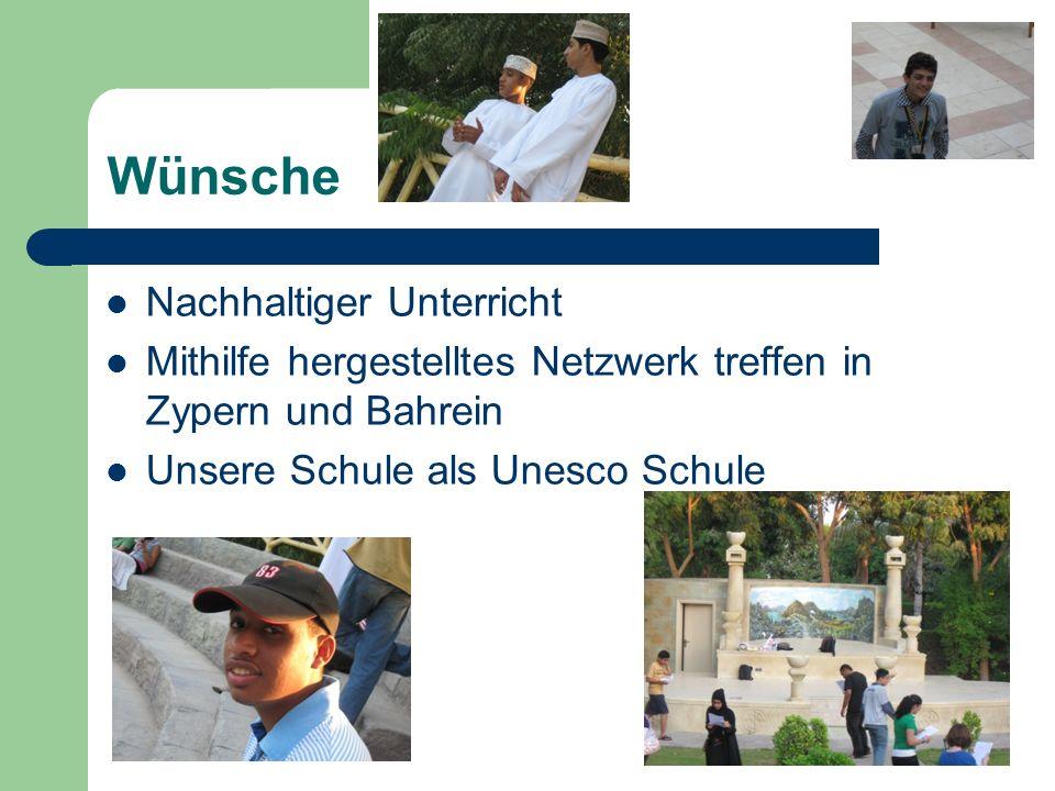 Wünsche Nachhaltiger Unterricht Mithilfe hergestelltes Netzwerk treffen in Zypern und Bahrein Unsere Schule als Unesco Schule