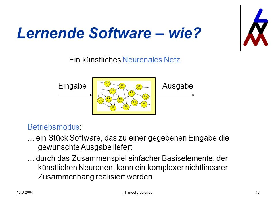 IT meets science13 Lernende Software – wie.