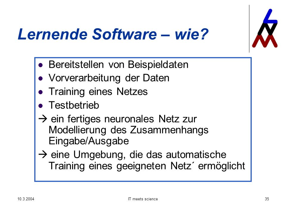 IT meets science35 Lernende Software – wie.