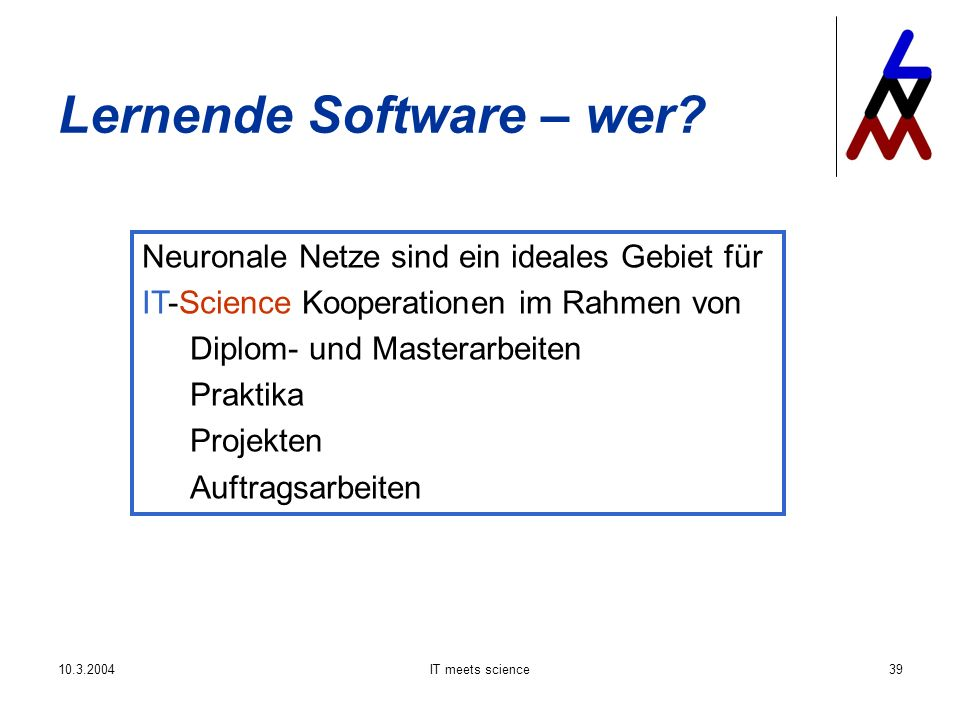 IT meets science39 Lernende Software – wer.