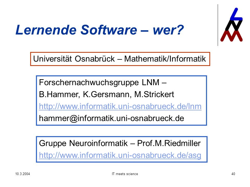 IT meets science40 Lernende Software – wer.