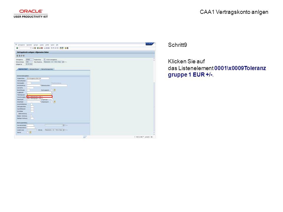 CAA1 Vertragskonto anlgen Schritt9 Klicken Sie auf das Listenelement 0001\x0009Toleranz gruppe 1 EUR +/-.