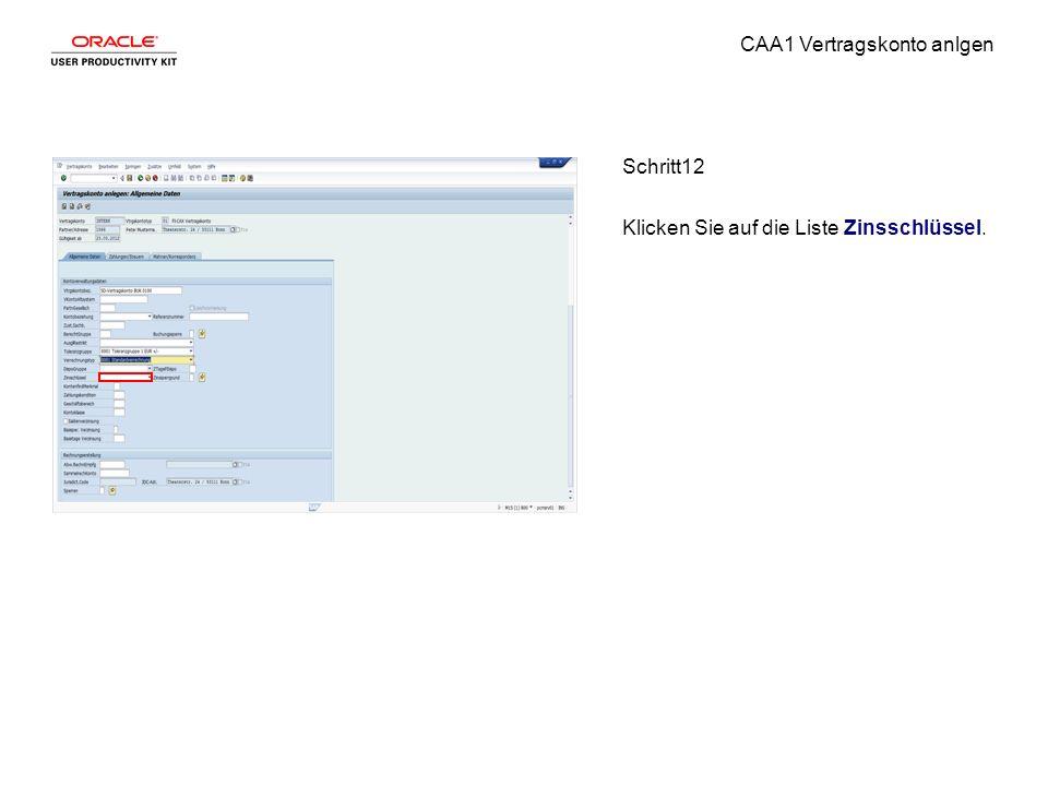CAA1 Vertragskonto anlgen Schritt12 Klicken Sie auf die Liste Zinsschlüssel.