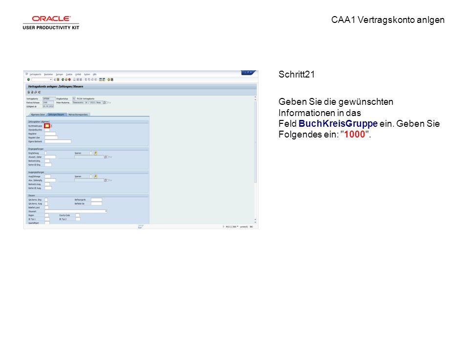 CAA1 Vertragskonto anlgen Schritt21 Geben Sie die gewünschten Informationen in das Feld BuchKreisGruppe ein.