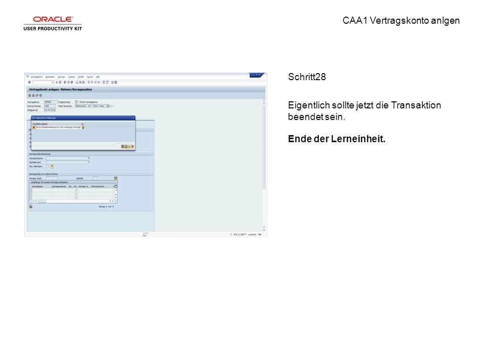 CAA1 Vertragskonto anlgen Schritt28 Eigentlich sollte jetzt die Transaktion beendet sein.