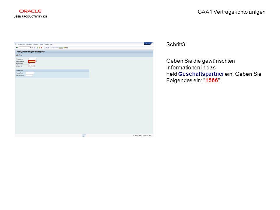 CAA1 Vertragskonto anlgen Schritt3 Geben Sie die gewünschten Informationen in das Feld Geschäftspartner ein.