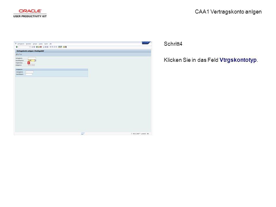 CAA1 Vertragskonto anlgen Schritt4 Klicken Sie in das Feld Vtrgskontotyp.