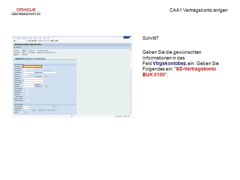 CAA1 Vertragskonto anlgen Schritt7 Geben Sie die gewünschten Informationen in das Feld Vtrgskontobez.