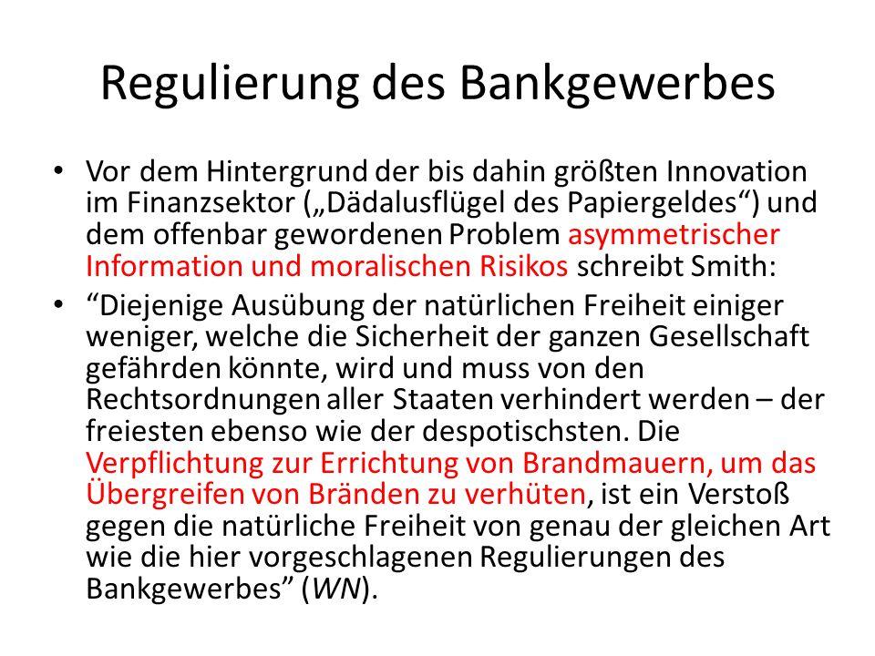 Regulierung des Bankgewerbes Vor dem Hintergrund der bis dahin größten Innovation im Finanzsektor (Dädalusflügel des Papiergeldes) und dem offenbar ge