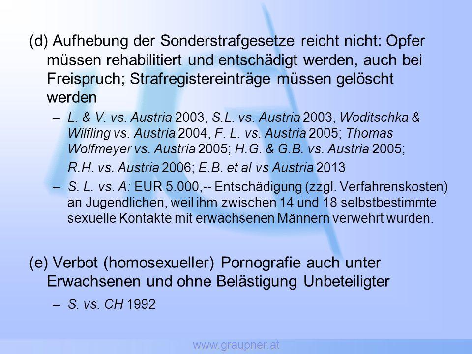 www.graupner.at (d) Aufhebung der Sonderstrafgesetze reicht nicht: Opfer müssen rehabilitiert und entschädigt werden, auch bei Freispruch; Strafregist