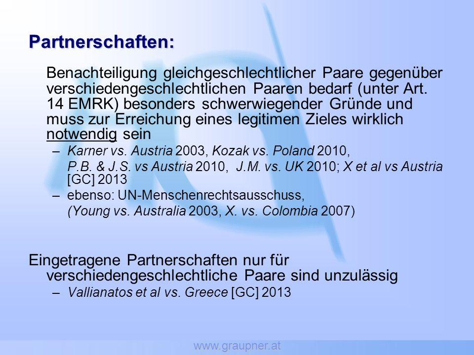 www.graupner.at Partnerschaften: Benachteiligung gleichgeschlechtlicher Paare gegenüber verschiedengeschlechtlichen Paaren bedarf (unter Art.