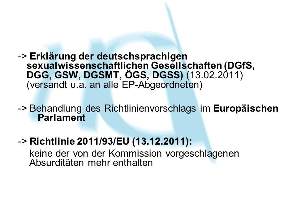 -> Erklärung der deutschsprachigen sexualwissenschaftlichen Gesellschaften (DGfS, DGG, GSW, DGSMT, ÖGS, DGSS) (13.02.2011) (versandt u.a. an alle EP-A