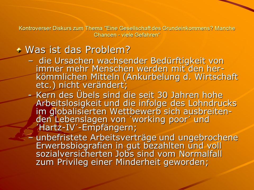 Kontroverser Diskurs zum Thema Eine Gesellschaft des Grundeinkommens.