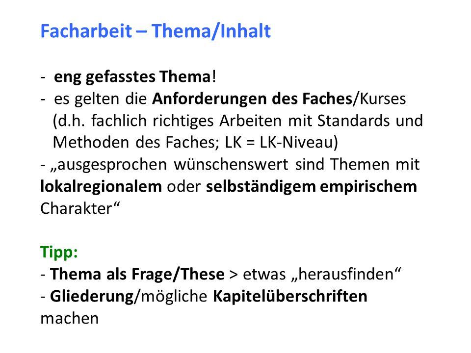 Facharbeit – Thema/Inhalt - eng gefasstes Thema.