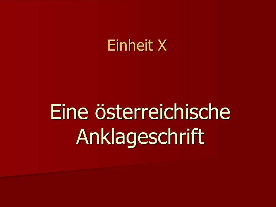 Eine österreichische Anklageschrift Einheit X