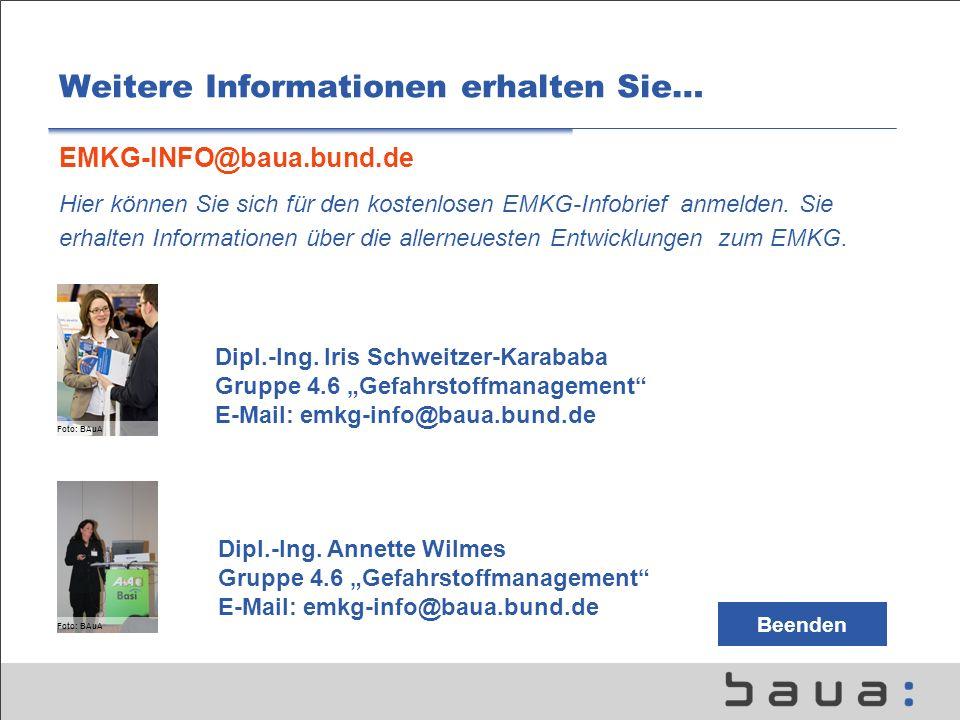Weitere Informationen erhalten Sie… EMKG-INFO@baua.bund.de Hier können Sie sich für den kostenlosen EMKG-Infobrief anmelden.