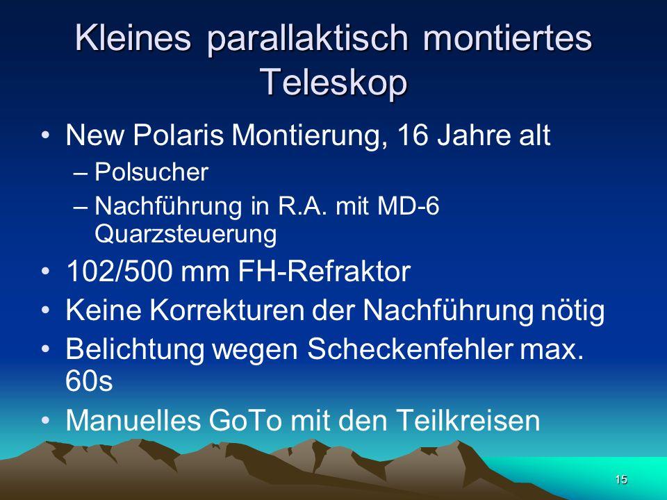 15 Kleines parallaktisch montiertes Teleskop New Polaris Montierung, 16 Jahre alt –Polsucher –Nachführung in R.A. mit MD-6 Quarzsteuerung 102/500 mm F