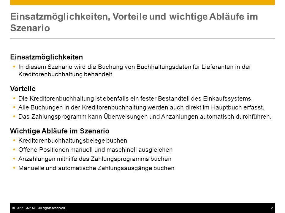 ©2011 SAP AG. All rights reserved.2 Einsatzmöglichkeiten, Vorteile und wichtige Abläufe im Szenario Einsatzmöglichkeiten In diesem Szenario wird die B